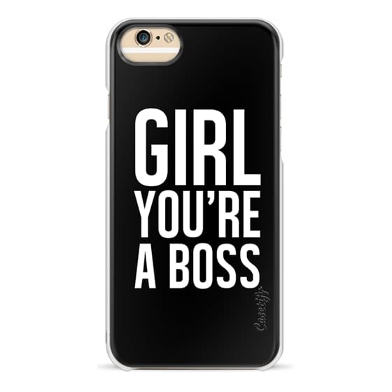 iPhone 6 Cases - GIRL. YOU'RE A BOSS.