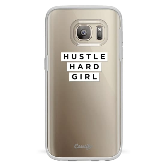 Samsung Galaxy S7 Cases - Hustle Hard Girl - Clear