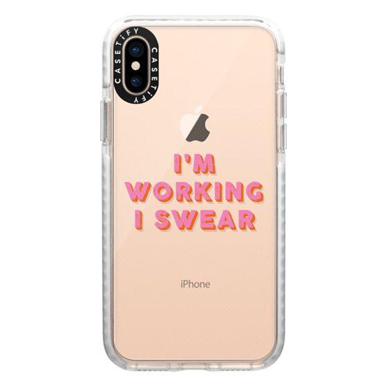 iPhone XS Cases - I'm Working I Swear