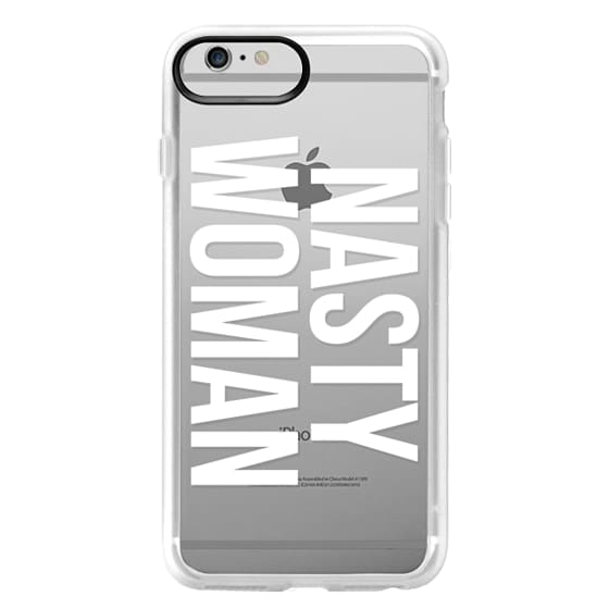 iPhone 6 Plus Cases - Nasty Woman