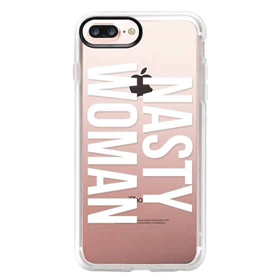iPhone 7 Plus Cases - Nasty Woman