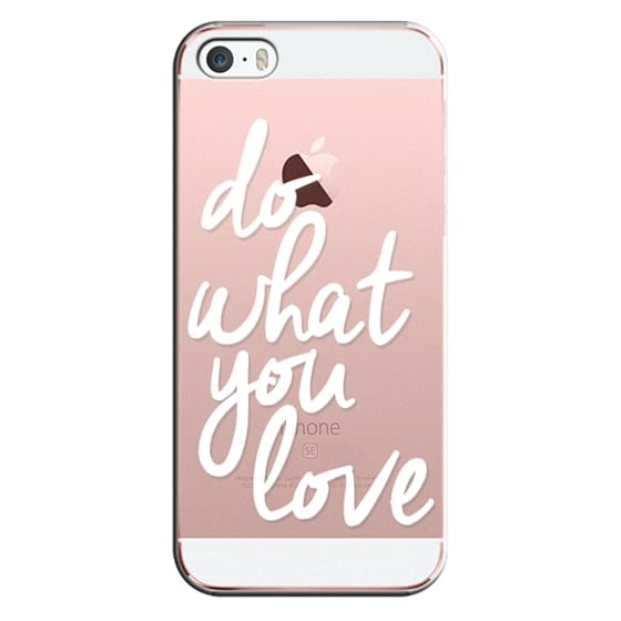 iPhone Se Cases - Do What You Love