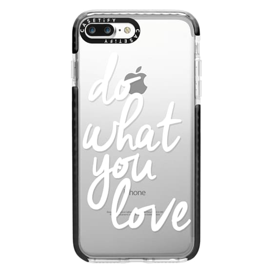 iPhone 7 Plus Cases - Do What You Love
