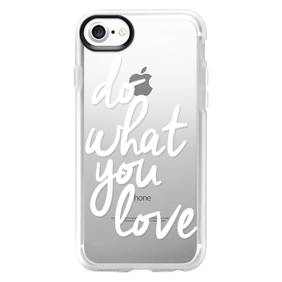 iPhone 7 Cases - Do What You Love