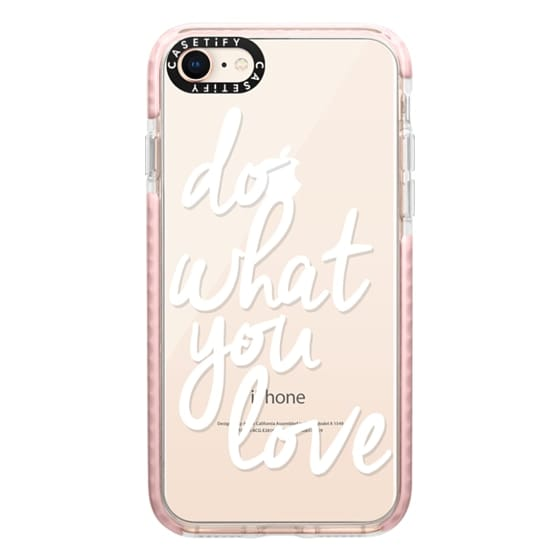 iPhone 8 Cases - Do What You Love