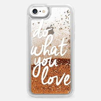 iPhone 7 Case Do What You Love