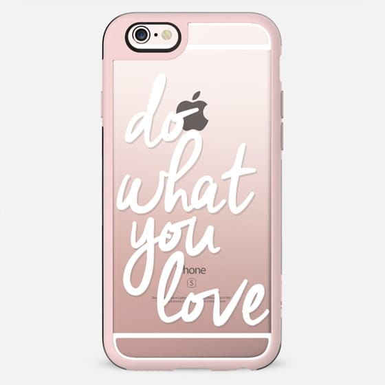 Do What You Love - New Standard Case