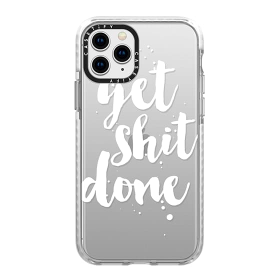 iPhone 11 Pro Cases - Get Shit Done