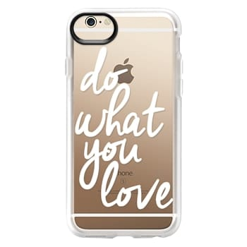Grip iPhone 6 Case - Do What You Love