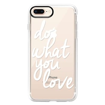 Grip iPhone 8 Plus Case - Do What You Love