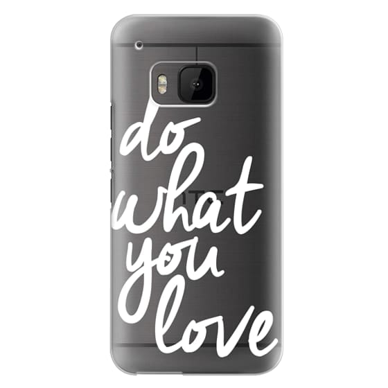 Htc One M9 Cases - Do What You Love