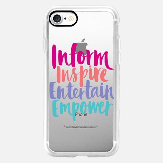Inform Inspire Entertain Empower