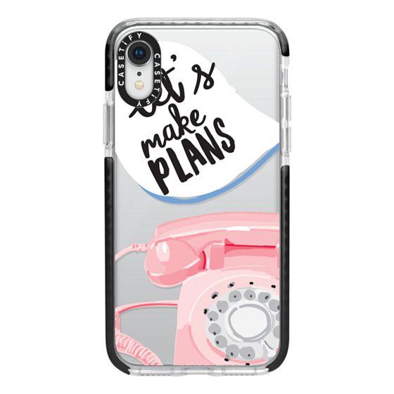 iPhone XR Cases - Let's Make Plans