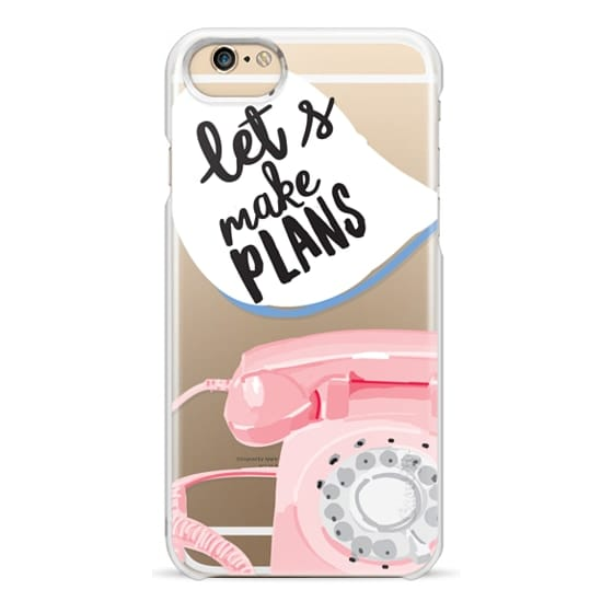 iPhone 6 Cases - Let's Make Plans