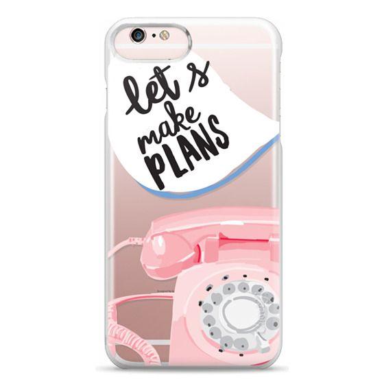 iPhone 6s Plus Cases - Let's Make Plans