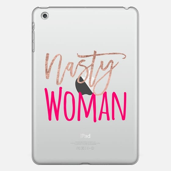 Modern nasty woman rose gold neon pink typography funny meme Clinton election by Girly Trend - Photo Cover