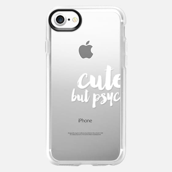 Trendy Cute but psycho white typography -