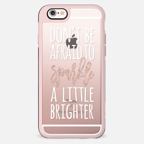 Girly quote dont be afraid to sparkle a little brighter typography white rose gold by Girly Trend - New Standard Case