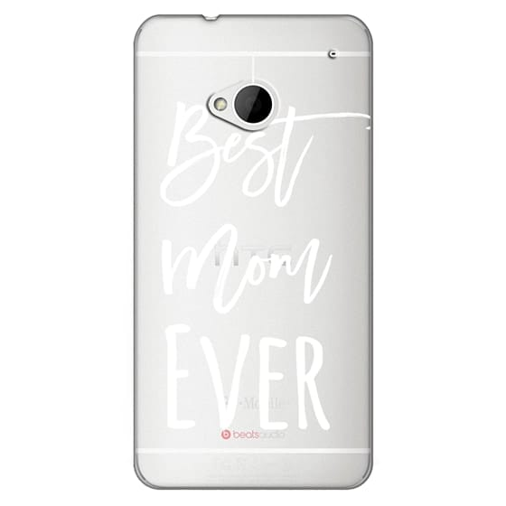 Htc One Cases - Modern best mom ever typography white by Girly Trend
