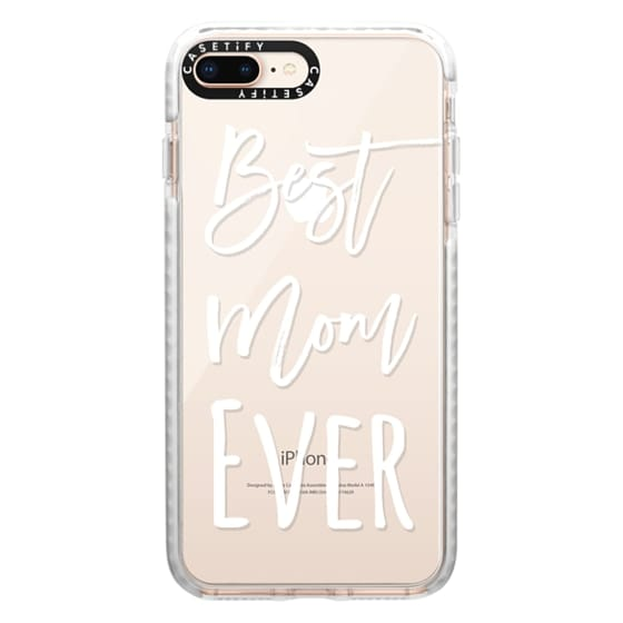 iPhone 8 Plus Cases - Modern best mom ever typography white by Girly Trend