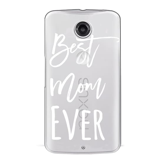 Nexus 6 Cases - Modern best mom ever typography white by Girly Trend