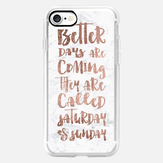 Modern quote typography better days are coming weekend faux rose gold foil white marble by Girly Trend -