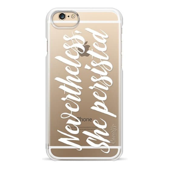 iPhone 6 Cases - Modern quote typography meme trendy nevertheless she persisted by Girly Trend