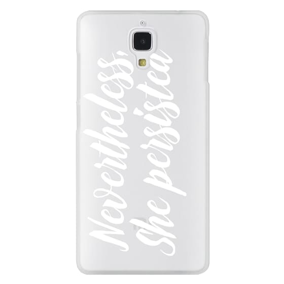 Xiaomi 4 Cases - Modern quote typography meme trendy nevertheless she persisted by Girly Trend