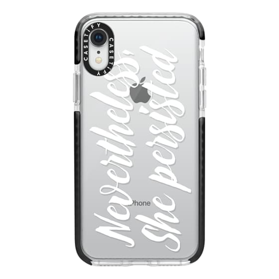 iPhone XR Cases - Modern quote typography meme trendy nevertheless she persisted by Girly Trend