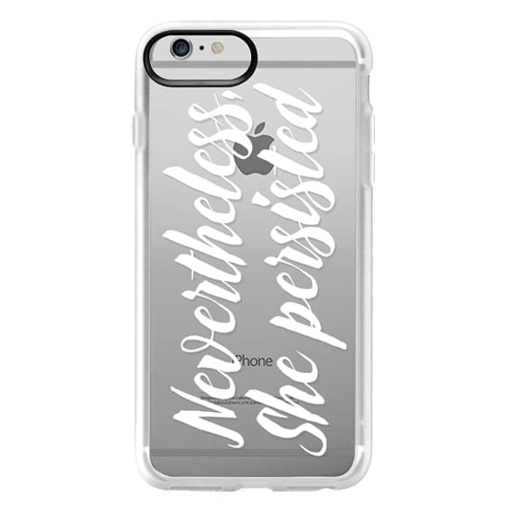 iPhone 6 Plus Cases - Modern quote typography meme trendy nevertheless she persisted by Girly Trend