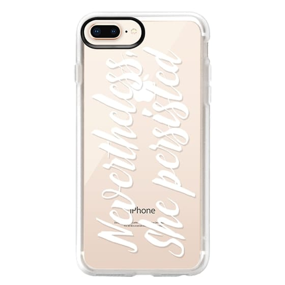 iPhone 8 Plus Cases - Modern quote typography meme trendy nevertheless she persisted by Girly Trend