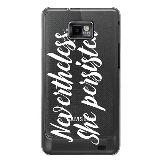 Samsung Galaxy S2 Cases - Modern quote typography meme trendy nevertheless she persisted by Girly Trend