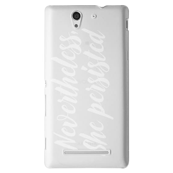 Sony C3 Cases - Modern quote typography meme trendy nevertheless she persisted by Girly Trend