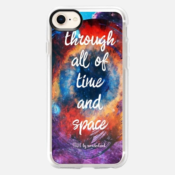 Doctor Who Quote -Through All of Time and Space- iPhone Case - Snap Case