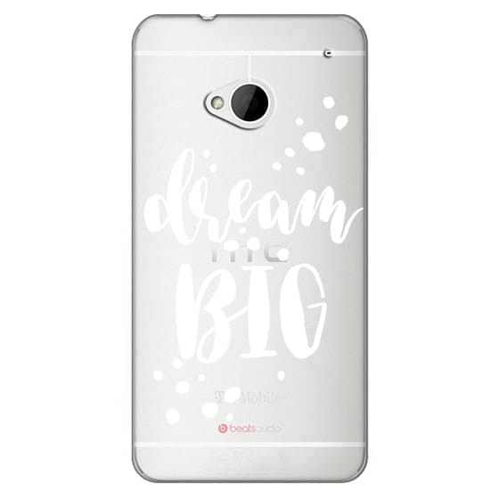 Htc One Cases - Dream Big