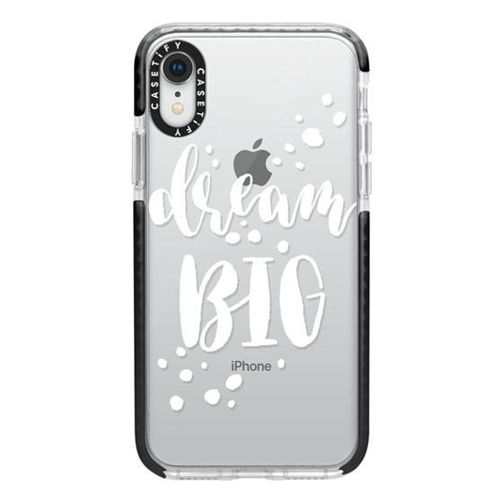 iPhone XR Cases - Dream Big