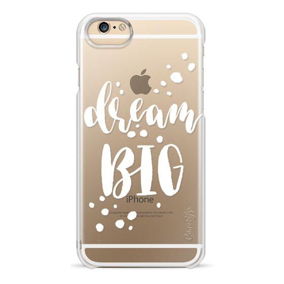 iPhone 6 Cases - Dream Big