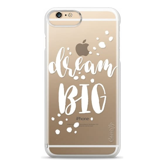 iPhone 6s Plus Cases - Dream Big