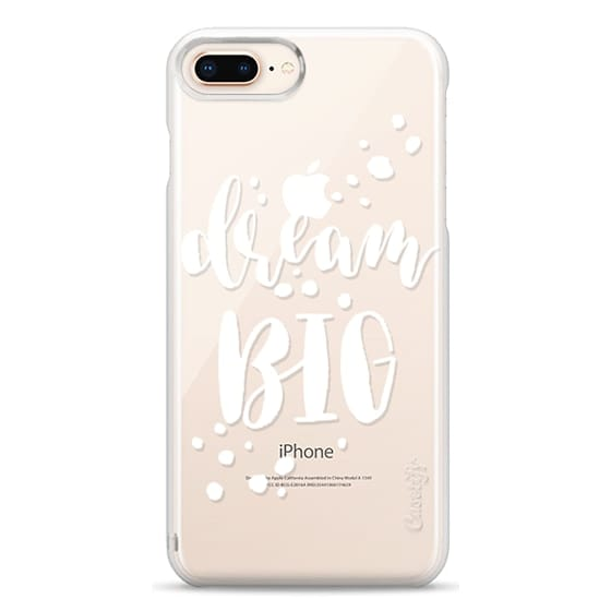 iPhone 8 Plus Cases - Dream Big