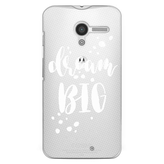 Moto X Cases - Dream Big