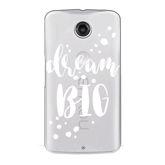 Nexus 6 Cases - Dream Big