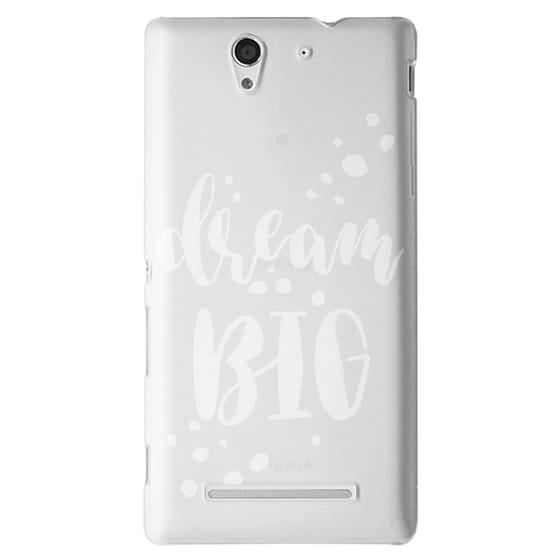Sony C3 Cases - Dream Big