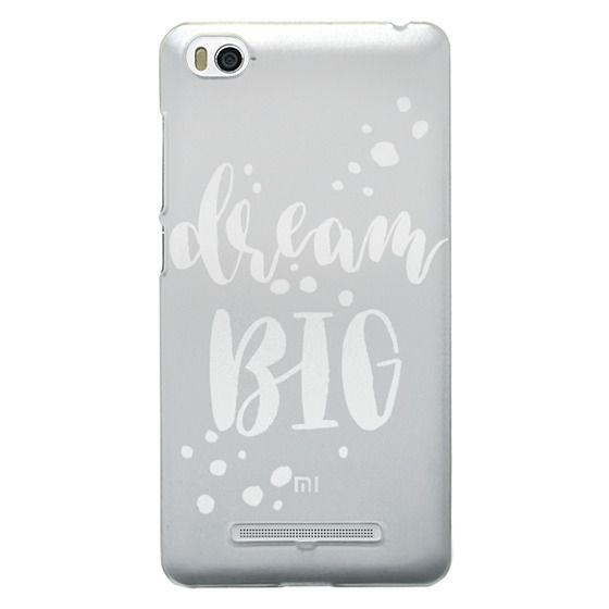 Xiaomi 4i Cases - Dream Big