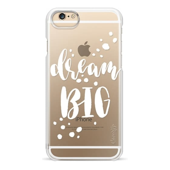 iPhone 6s Cases - Dream Big