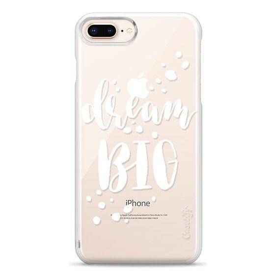 iPhone 8 Plus Cases - Dream Big