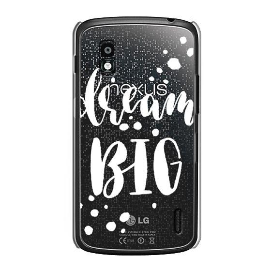 Nexus 4 Cases - Dream Big