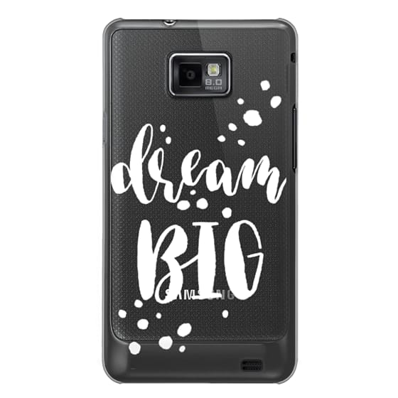 Samsung Galaxy S2 Cases - Dream Big