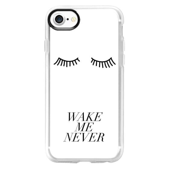 iPhone 7 Plus Cases - WAKE ME NEVER