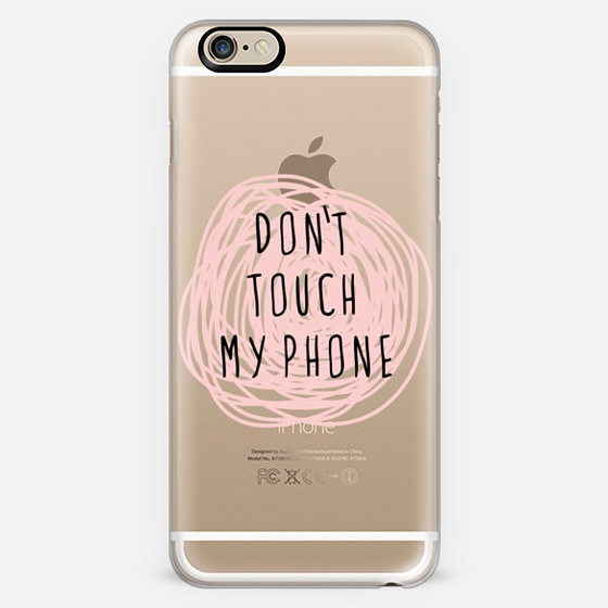 Don't touch my phone -