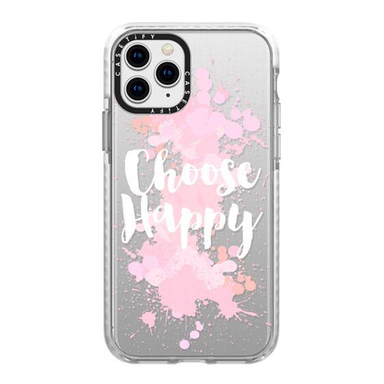 iPhone 11 Pro Cases - Choose Happy